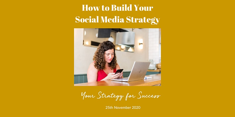 How to Build Your Social Media Strategy on 04 December 2020