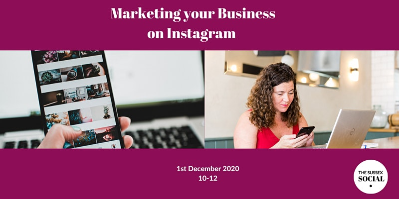 Marketing your business on Instagram on 01 December 2020