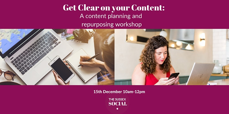 Get clear on your content: A content planning and repurposing workshop on 15 December 2020